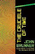 Cover-Bild zu The Crucible of Time (eBook) von Brunner, John