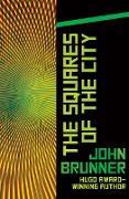Cover-Bild zu The Squares of the City (eBook) von Brunner, John