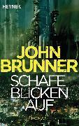 Cover-Bild zu Schafe blicken auf (eBook) von Brunner, John