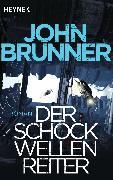 Cover-Bild zu Der Schockwellenreiter (eBook) von Brunner, John