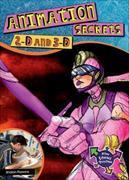Cover-Bild zu Parsons, Sharon: Animation Secrets: 2-D, 3-D, Special Effects