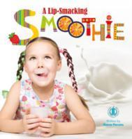 Cover-Bild zu Parsons, Sharon: A Lip-Smacking Smoothie