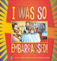 Cover-Bild zu Parsons, Sharon: I Was So Embarrassed!