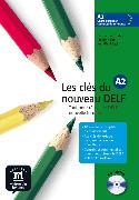 Cover-Bild zu Les clés du nouveau DELF A2. Livre de l'élève mit CD - Les clés du nouveau DELF von Godard, Emmanuel
