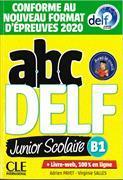 Cover-Bild zu ABC DELF JUNIOR SCOLAIRE NIVEAU B1 + DVD + LIVRE WEB von Payet, Adrien