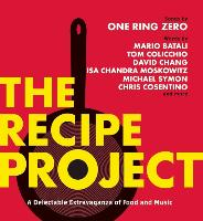 Cover-Bild zu Zero, One Ring: The Recipe Project: A Delectable Extravaganza of Food and Music