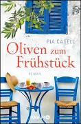 Cover-Bild zu Oliven zum Frühstück von Casell, Pia
