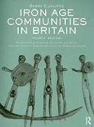 Cover-Bild zu Iron Age Communities in Britain von Cunliffe, Barry