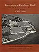 Cover-Bild zu Excavations at Portchester Castle, Vol III: Medieval, the Outer Bailey and Its Defenses von Cunliffe, Barry