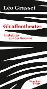 Cover-Bild zu Grasset, Léo: Giraffentheater