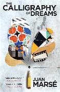 Cover-Bild zu Marse, Juan: The Calligraphy of Dreams