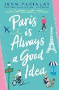 Cover-Bild zu Paris is Always a Good Idea (eBook) von Mckinlay, Jenn