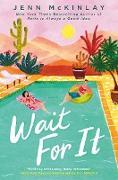 Cover-Bild zu Wait For It (eBook) von Mckinlay, Jenn