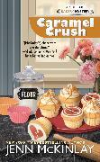 Cover-Bild zu Caramel Crush (eBook) von McKinlay, Jenn