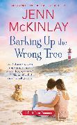 Cover-Bild zu Barking Up the Wrong Tree (eBook) von McKinlay, Jenn