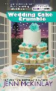 Cover-Bild zu Wedding Cake Crumble (eBook) von Mckinlay, Jenn