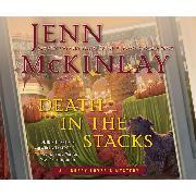 Cover-Bild zu Death in the Stacks - A Library Lover's Mystery 8 (Unabridged) (Audio Download) von McKinlay, Jenn