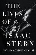 Cover-Bild zu The Lives of Isaac Stern von Schoenbaum, David