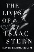 Cover-Bild zu The Lives of Isaac Stern (eBook) von Schoenbaum, David