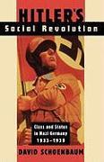 Cover-Bild zu Hitler's Social Revolution: Class and Status in Nazi Germany, 1933-1939 von Schoenbaum, David