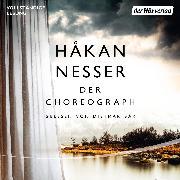 Cover-Bild zu Der Choreograph (Audio Download) von Nesser, Håkan