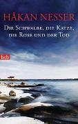 Cover-Bild zu Die Schwalbe, die Katze, die Rose und der Tod von Nesser, Håkan