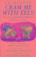 Cover-Bild zu Morton, J.B.: Cram Me with Eels!