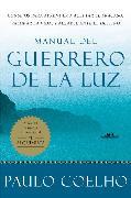Cover-Bild zu Manual del Guerrero de la Luz von Coelho, Paulo