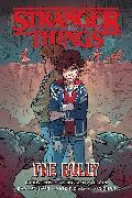 Cover-Bild zu Pak, Greg: Stranger Things: The Bully (Graphic Novel)