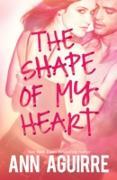 Cover-Bild zu Shape Of My Heart (eBook) von Aguirre, Ann
