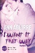 Cover-Bild zu I Want It That Way (eBook) von Aguirre, Ann