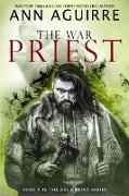 Cover-Bild zu The War Priest (Ars Numina, #5) (eBook) von Aguirre, Ann