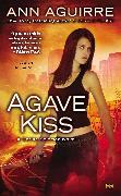 Cover-Bild zu Agave Kiss (eBook) von Aguirre, Ann