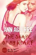Cover-Bild zu The Shape of My Heart (eBook) von Aguirre, Ann