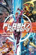 Cover-Bild zu Flash Forward - Wally Wests Rückkehr (eBook) von Lobdell, Scott