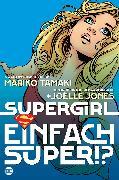 Cover-Bild zu Supergirl: Einfach super!? (eBook) von Tamari, Mariko