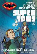 Cover-Bild zu Super Sons - Bd. 3 (von 3): Flucht nach Landis (eBook) von Pearson, Ridley