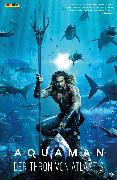 Cover-Bild zu Aquaman - Der Thron von Atlantis (eBook) von Johns, Geoff