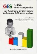 Cover-Bild zu GES Griffiths Entwicklungsskalen zur Beurteilung der Entwicklung in den ersten beiden Lebensjahren von Brandt, Ingeborg