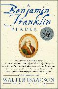 Cover-Bild zu A Benjamin Franklin Reader von Isaacson, Walter