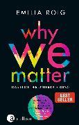 Cover-Bild zu Why We Matter (eBook) von Roig, Emilia