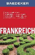 Cover-Bild zu Baedeker Reiseführer Frankreich (eBook) von Schliebitz, Anja
