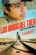 Cover-Bild zu Los Niños del Tren: La Bestia y El Sueño Imposible / Train Kids von Reinhardt, Dirk