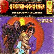 Cover-Bild zu Geister-Schocker, Folge 96: Das Phantom von Xanten (Audio Download) von Arentzen, G.
