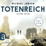 Cover-Bild zu Totenreich - Inspektor Jens Druwe, (Ungekürzt) (Audio Download) von Jensen, Michael