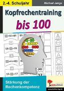 Cover-Bild zu Kopfrechentraining bis 100 (eBook) von Junga, Michael
