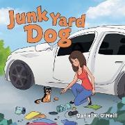 Cover-Bild zu O'Neill, Daniel K.: Junk Yard Dog