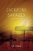 Cover-Bild zu O'Neill, T. K.: Jackpine Savages