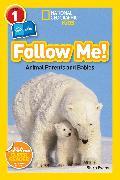 Cover-Bild zu National Geographic Readers: Follow Me von Evans, Shira