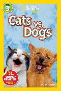 Cover-Bild zu National Geographic Readers: Cats vs. Dogs von Carney, Elizabeth